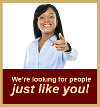 We're Looking for People Just Like You!